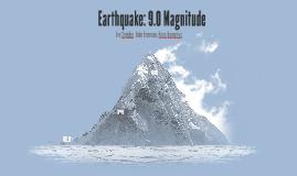 9.0 Magnitude Earthquakes