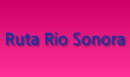 Ruta Rio Sonora