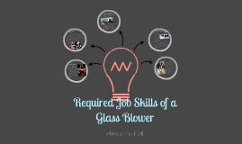 Glassblower Skills
