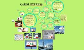 CAROL EXPRESS