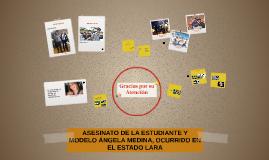 ASESINATO DE LA ESTUDIANTE Y MODELO ÁNGELA MEDINA, OCURRIDO