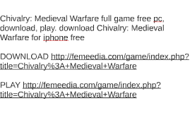 Chivalry: Medieval Warfare full game free pc, download, play