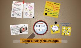 Caso 1: VIH y Neurología
