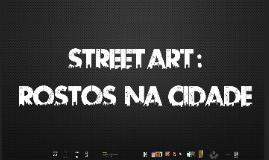 Copy of Street Art : Rostos na Cidade (o caso de dois artistas)