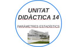 UNITAT DIDÀCTICA 14