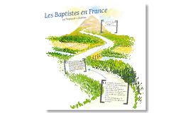 Les Baptistes en France