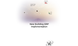 New Building ERP Implementation