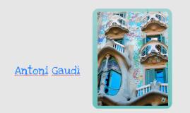La obra de Antoni Gaudi
