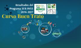 Copy of Resultados del Programa SER IMSS 2016-2017 del Cedecyc Jalisco