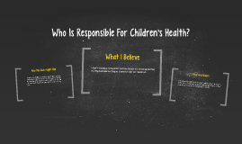 Who Is Responsible For Children's Health?