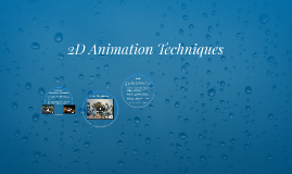 2D Animation Techniques