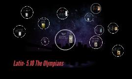 Latin- 5.10 The Olympians