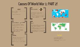 World War 1 Causes Part 2