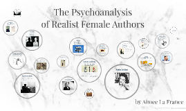 Psychoanalysis of Realist Authors