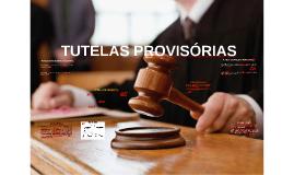 TUTELAS PROVISÓRIAS