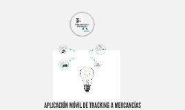 APLICACIÓN MÓVIL DE TRACKING A MERCANCÍAS