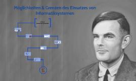 Informatiksysteme - Möglichkeiten und Grenzen