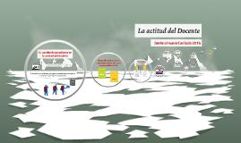 La actitud del Docente frente al Currículo 2016.- Prof. Freddy Moreno
