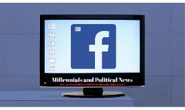 Millennials and Political News