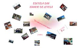 """25 AÑOS """"ESCUELA SAN IGNACIO DE LOYOLA"""""""