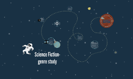 Science Fiction- genre study