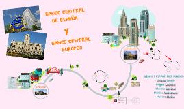 BANCO CENTRAL ESPAÑOL Y BANCO CENTRAL EUROPEO