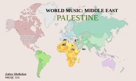 Music of the Middle East: Palestine
