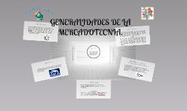 Copy of GENERALIDADES DE LA MERCADOTECNIA.