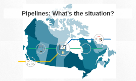 Pipelines: What's the situation in Canada?