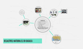 DESASTRES NATURALES EN OAXACA