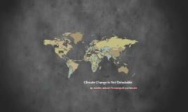 Climate Global Warming is Not Debatable