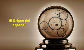Copy of El Origen del español.