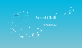 Vocal Chill