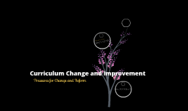 curriculum change and improvement