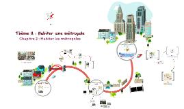 Thème II : Habiter une métropole