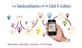 La géolocalisation et le Click & Collect