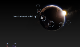 Does Anti-Matter fall Up?