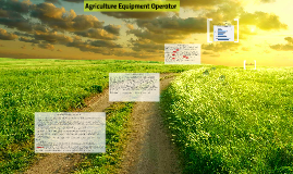 Copy of Agriculture Equipment Operator