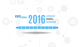 Felvételi tájékoztató előadás 2016