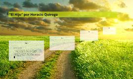 """""""El Hijo"""" por Horacio Quiroga"""
