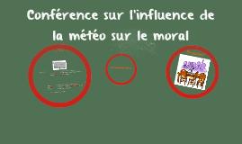 Conférence sur l'influence de la météo sur le moral