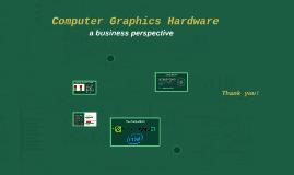 Computer Graphics Hardware