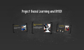 Project Based Learning and BYOD!