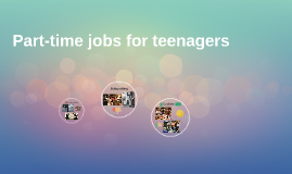 Part-time jobs for teenagers
