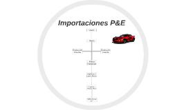 Importaciones P&E