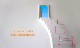 Is Law School a Good Investment?