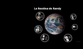 La routina de Randy