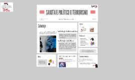SABOTAJE POLITICO O TERRORISMO