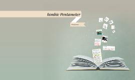 Copy of Iambic Pentameter