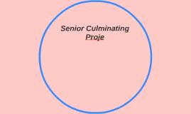 Senior Culminating Project
